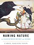 Naming Nature: The Clash Between Inst...