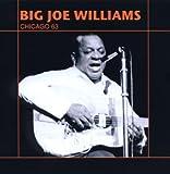echange, troc Big Joe Williams - Chicago 63