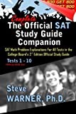 img - for The Complete Official SAT Study Guide Companion: SAT Math Problem Explanations For All Tests in the College Board's 2nd Edition Official Study Guide by Steve Warner (2013-05-07) book / textbook / text book