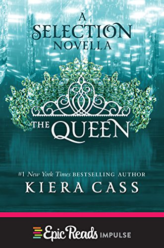 the-queen-a-novella-kindle-single-the-selection