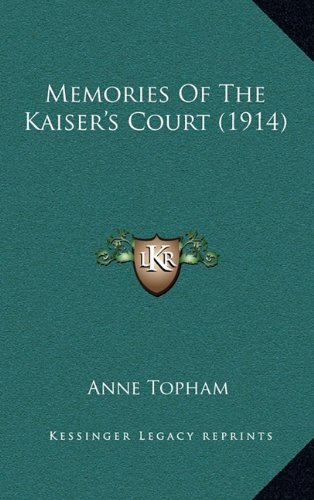 Memories of the Kaiser's Court (1914)