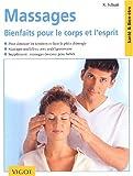 echange, troc Schutt - Massages : Bienfaits pour le corps et l'esprit