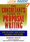 The Consultant's Guide to Proprosal W...