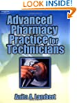 Advanced Pharmacy Practice for Techni...