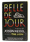 img - for BELLE DE JOUR (Hardcover) book / textbook / text book