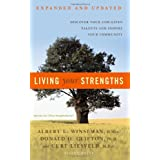 Living Your Strengths: Discover Your God-Given Talents and Inspire Your Community ~ Albert L. Winseman