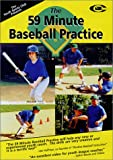 Baseball Coaching:The 59 Minute Baseball Practice