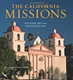 The California Missions: History, Art and Preservation (Conservation & Cultural Heritage)