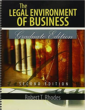 The Legal Environment of Business: Graduate Edition