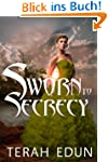 Sworn To Secrecy: Courtlight #4 (Engl...