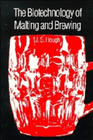 The Biotechnology of Malting and Brewing (Cambridge Studies in Biotechnology)
