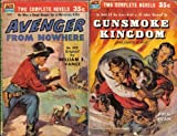 img - for Avenger From Nowhere / Gunsmoke Kingdom (Classic Ace Double, D-28) book / textbook / text book