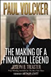 Paul Volcker:the making of a financial legend