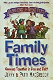 Family Times (0736900284) by MacGregor, Jerry