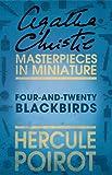 Four-and-Twenty Blackbirds: An Agatha Christie Short Story