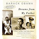 Dreams from My Father: A Story of Race and Inheritance ~ Barack Obama