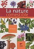 echange, troc Ian Burrows - La nature comestible