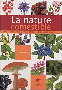 La Nature Comestible - Ian Burrows