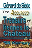 The Accursed Treasure of Rennes-le-Chateau