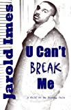 U Can't Break Me