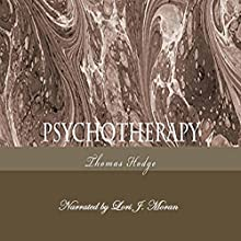 Psychotherapy: A Few Good Tricks (       UNABRIDGED) by Thomas Hodge Narrated by Lori J. Moran