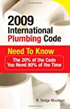 2009 International Plumbing Code Need to Know: The 20% of the Code You Need 80% of the Time - 0071544496