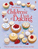 Fiona Patchett Children's Book of Baking (Usborne First Cookbooks)