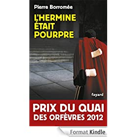 L'hermine tait pourpre - Prix du Quai des Orfvres 2012