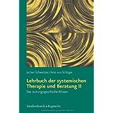 """Lehrbuch der systemischen Therapie und Beratung IIvon """"Arist von Schlippe"""""""