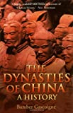 The Dynasties of China: A History (0786712198) by Gascoigne, Bamber