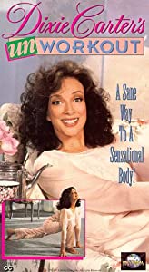 Dixie Carter's Unworkout [VHS]