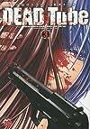 DEAD Tube ~デッドチューブ~(3) (チャンピオンREDコミックス)