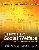 Essentials of Social Welfare: Politics and Public Policy (Connecting Core Competencies)