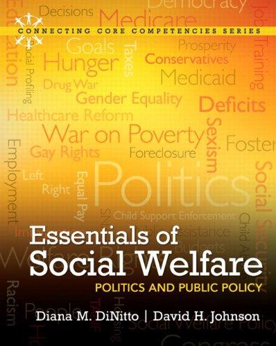 Essentials of Social Welfare: Politics and Public Policy...