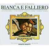 Gioacchino Rossini: Bianca e Falliero (Opern-Gesamtaufnahme) (3 CD)