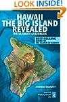 Hawaii the Big Island Revealed: The U...