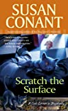 Scratch the Surface (A Cat Lover's Mystery) (0425206114) by Conant, Susan
