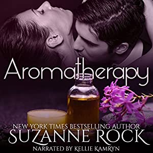 Aromatherapy: Ecstasy Spa, Book 2 | [Suzanne Rock]