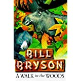 A Walk in the Woodsby Bill Bryson