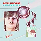 Songwriterby Justin Hayward