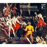 Canzonetta: 16th Century Canzoni & Instrumental Dances