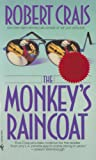 The Monkeys Raincoat (An Elvis Cole Novel Book 1)