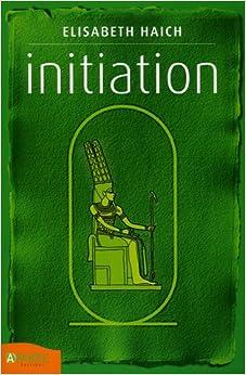 Amazon.fr Initiation Elisabeth Haich, Francine Yesudian Aegerter