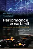 Performance at the Limit: Business Lessons from Formula 1 Motor Racing Mark Jenkins