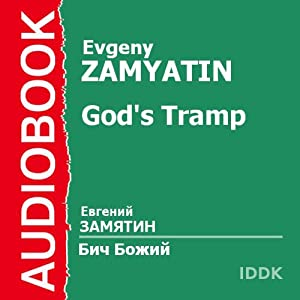 God's Tramp | [Evgeny Zamyatin]