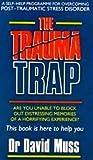 THE TRAUMA TRAP