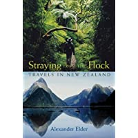 Straying from the Flock: Travels in New Zealand (Paperback)