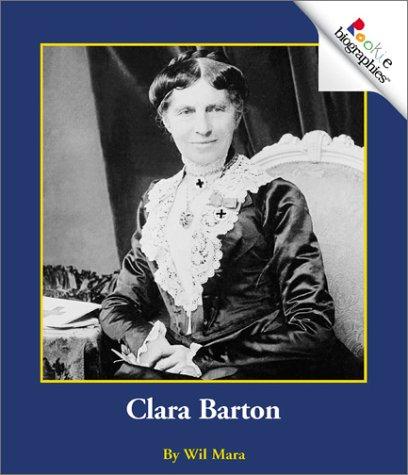 Clara Barton (Rookie Biographies)
