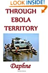 Through Ebola Territory: A journey th...
