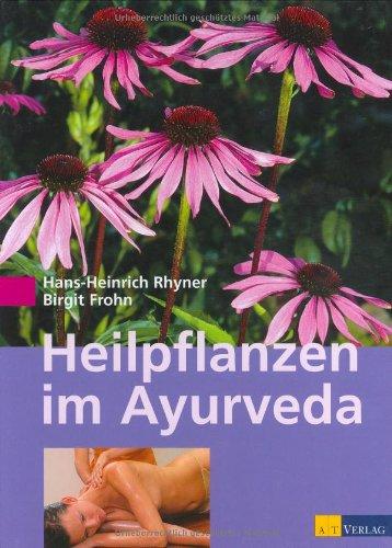 Heilpflanzen im Ayurveda